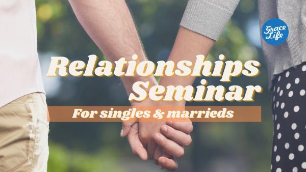 Relationship Seminar - Singles - Session - 1 Image