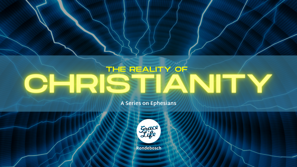 The Reality of Christianity